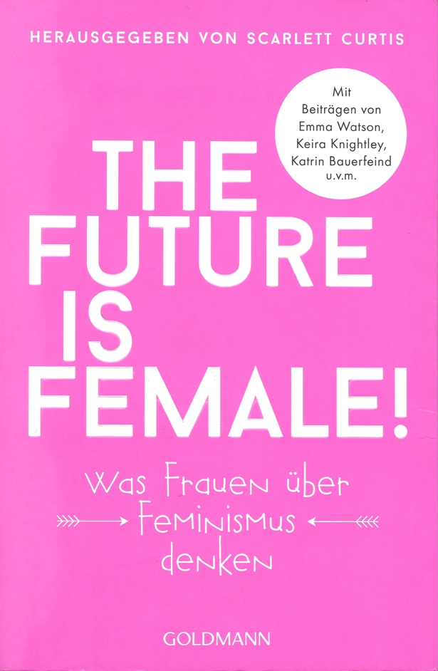 Buch: The Future Is Female